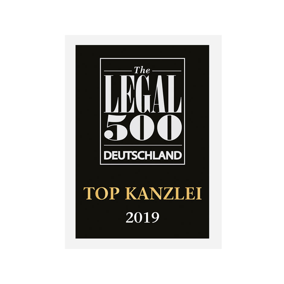 TOP law firm 2019 Legal 500 Germany