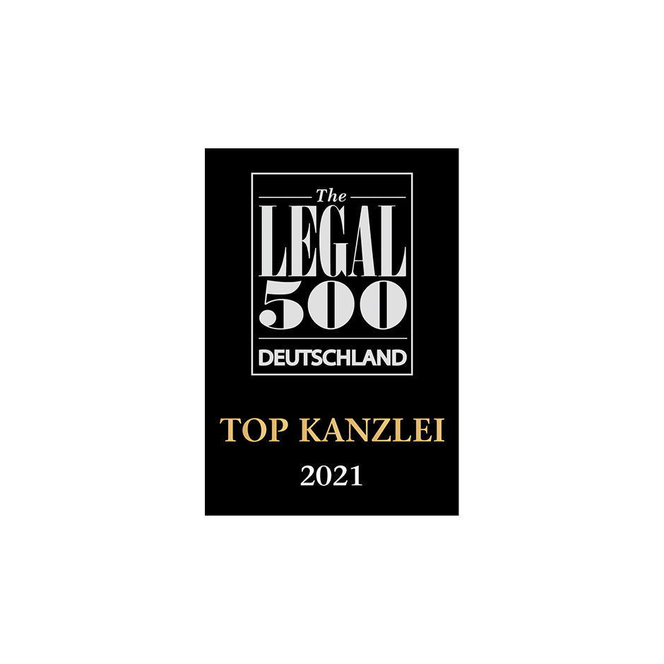 TOP law firm 2021 Legal 500 Germany