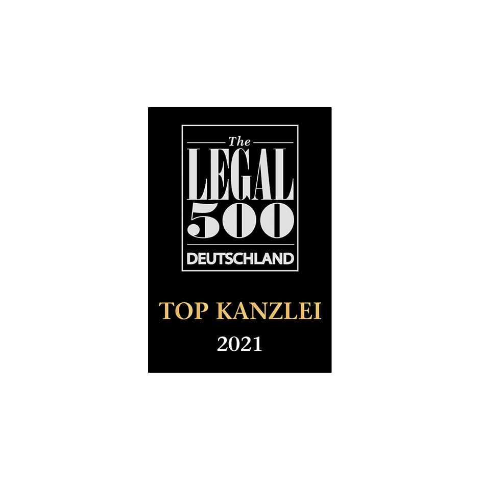 TOP KANZLEI 2021 Legal 500 Deutschland